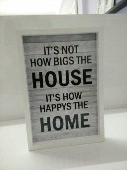 Harga hiasan dinding quote its not how bigs the house its how happys the home