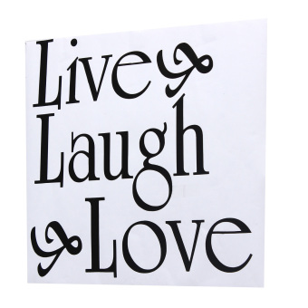Harga Live Laugh Love DIY Removable Decal Home Room Decor Wall Sticker Wallpaper New- intl