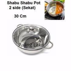 Valerie-  Panci Shabu Shabu 30 Cm dilengkapi sekat pemisah + Tutup Kaca/ Panci Suki Skat 2/ Shabu shabu Pot 2 side