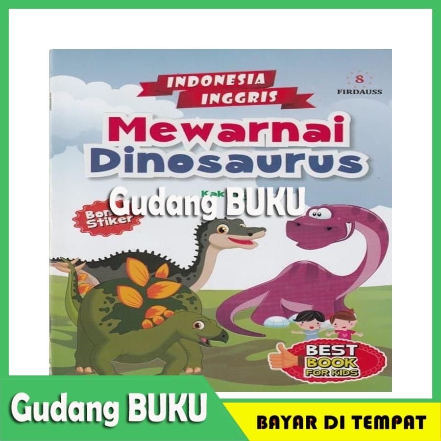 [BISA COD] MEWARNAI DINOSAURUS BONUS STIKER INDONESIA INGGRIS Termurah