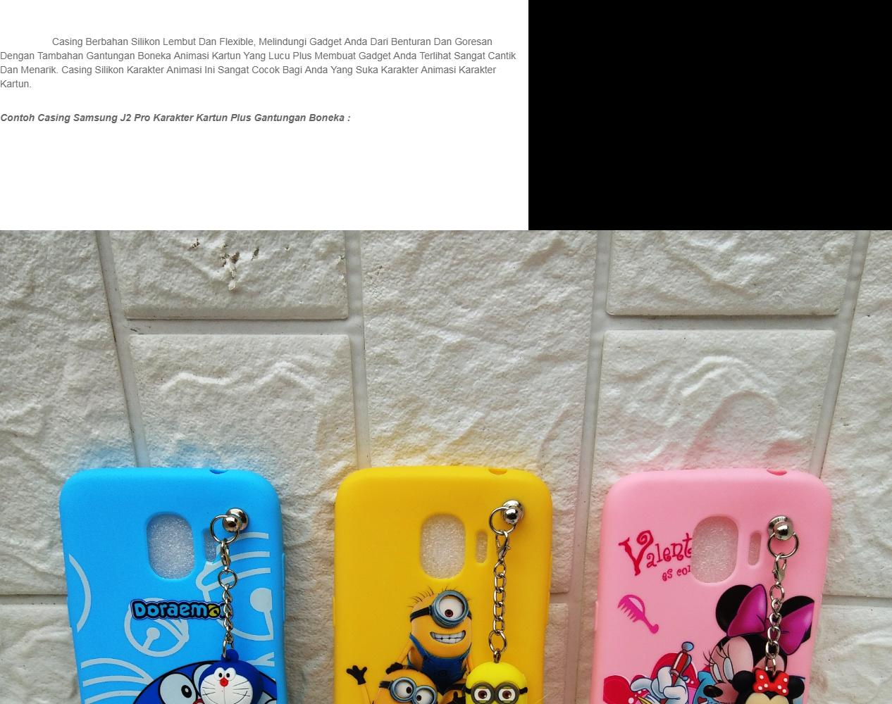 Casing Case Samsung J2 Pro Gambar Karakter Kartun Plus Gantungan Boneka Lazada Indonesia